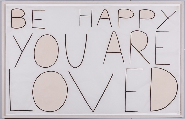 , 'Be happy you are loved,' ca. 1990, Häusler Contemporary