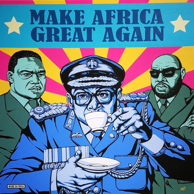 , 'Make Africa GREAT again ,' 2017, Art Eye Gallery