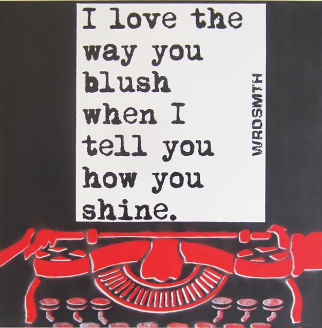 WRDSMTH, 'Blush:Shine', Wallspace