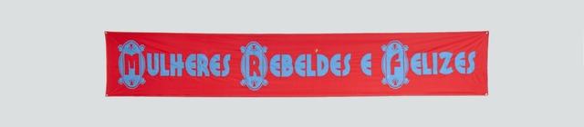 , 'Mulheres rebeldes e felizes,' 2010, Instituto de Visión