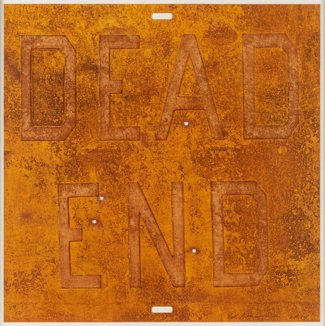 Ed Ruscha, 'Dead End 2, from Rusty Signs', 2014, Leslie Sacks Gallery