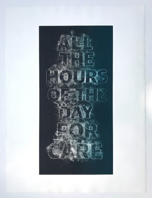 , 'All Hours of the Day for Care,' 2017, PDX CONTEMPORARY ART