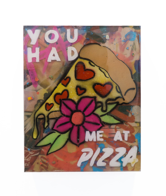 , 'You Had Me At Pizza,' 2019, Wyn317