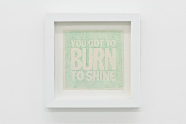 , 'YOU GOT TO BURN TO SHINE,' 2010, Palais de Tokyo