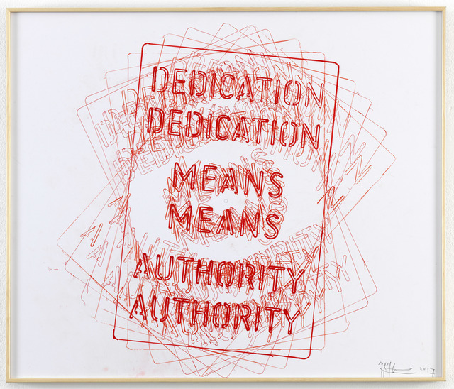 , 'Untitled [Dedication means Authority],' 2017, Galerie Fons Welters