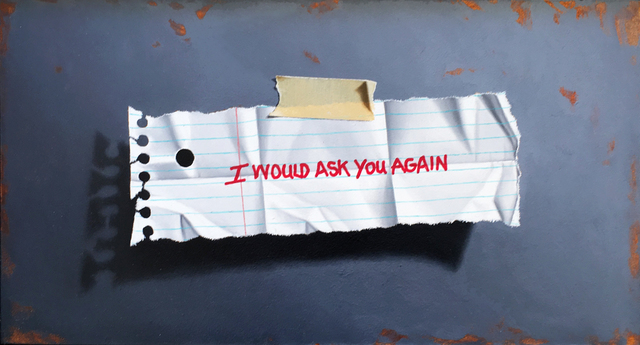 Otto Duecker, 'I Would Ask You Again', 2017, Arden Gallery Ltd.