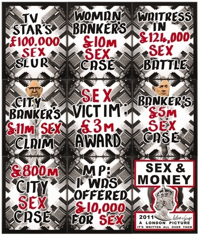 , 'Sex & Money( A London picture),' 2011, Antoine Helwaser Gallery