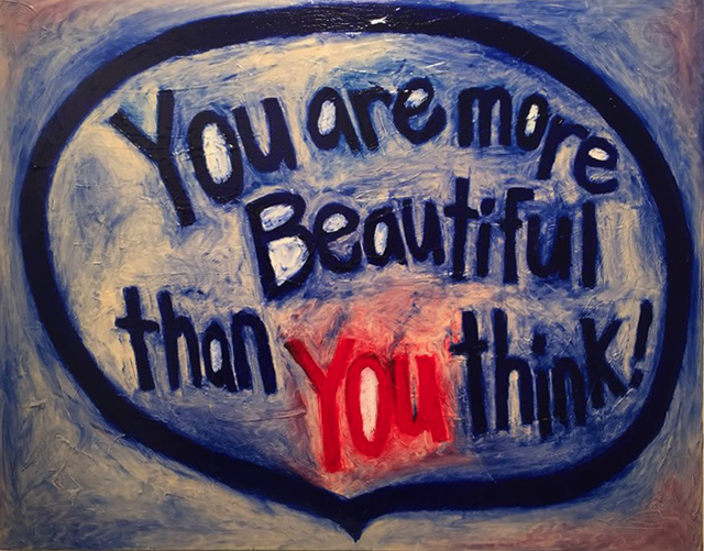 , 'You are more Beautiful than you think!,' 2015, Atelier Aki