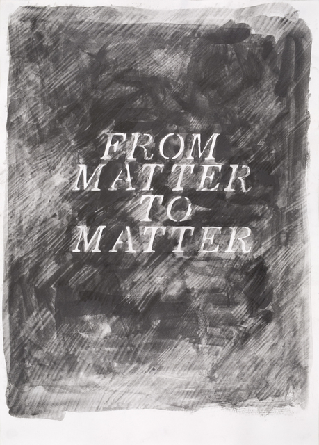 , 'From Matter to Matter,' 2019, Barnard