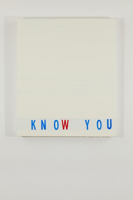 , 'Know You,' 2018, Federica Schiavo Gallery