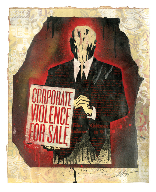 , 'Corporate Violence For Sale,' 2017, Treason Gallery