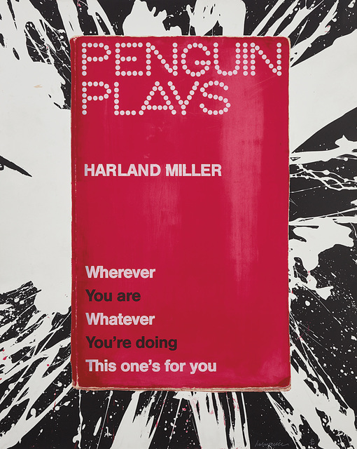Harland Miller, 'Wherever You Are, Whatever You're Doing,This One's For You, from Pengiun Plays series', 2013, Phillips