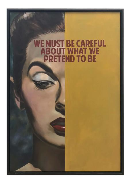 , 'We Must Be Careful ,' 2018, Maddox Gallery