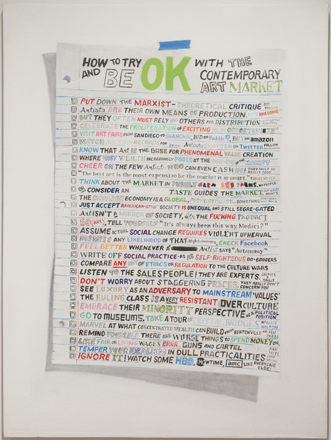 , 'How To Try To Be OK With The Contemporary Art Market,' 2014, Postmasters Gallery