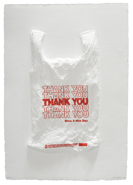 , 'THANK YOU THANK YOU THANK YOU THANK YOU THANK YOU Have a Nice Day Plastic Bag,' 2016, Mixografia
