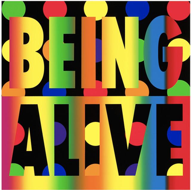 Deborah Kass, 'Being Alive', 2012, Dru Arstark Fine Art