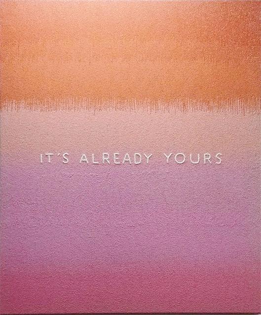 Stephanie Hirsch, 'It's Already Yours', 2019, Winston Wächter Fine Art
