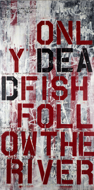 Ashleigh Sumner, 'Only Dead Fish Follow The River', 2014, DETOUR Gallery