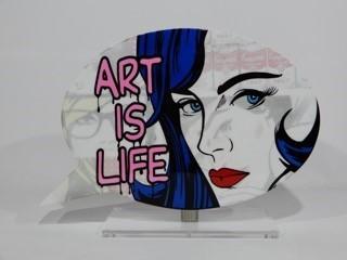 """, 'Speech Bubble """"Art Is Life"""",' 2018, European Design & Art"""