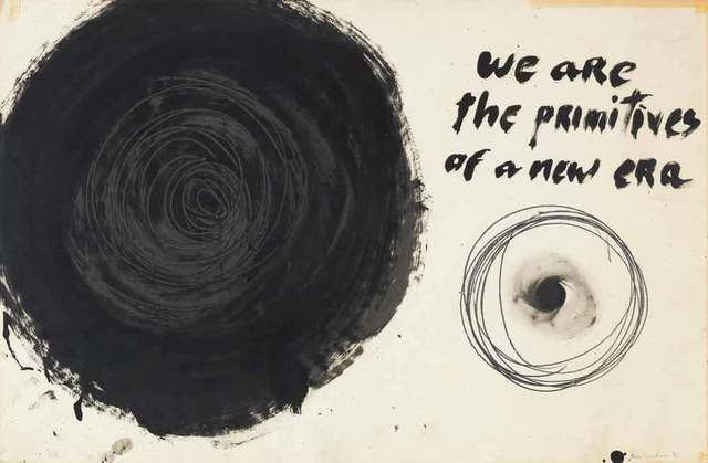 , 'We Are the Primitives of a New Era, from the Manifesto series,' ca. 1961, Grey Art Gallery
