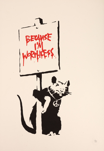 Banksy, 'Because I'm Worthless', 2004, Chiswick Auctions