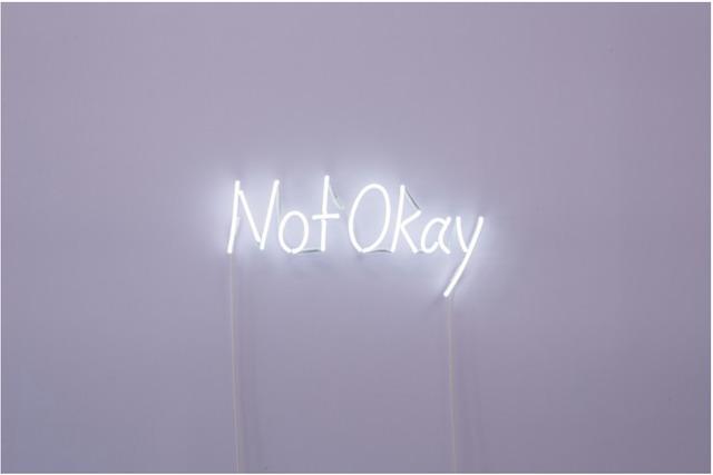 , 'Not Okay,' 2018, MARS