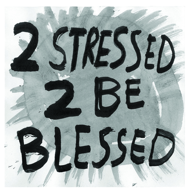 , '2 Stressed,' 2016, Subliminal Projects