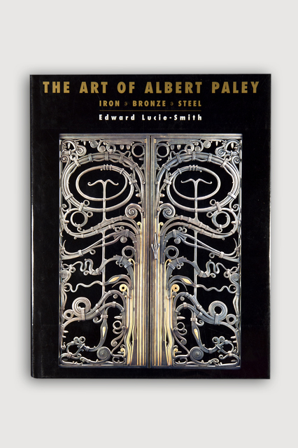 , 'The Art of Albert Paley by Edward Lucie-Smith ,' 1996, The Modern Archive