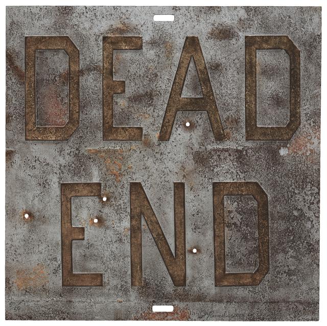 , 'RUSTY SIGNS/ Dead End 1,' 2014, Joshua Tree Art Gallery