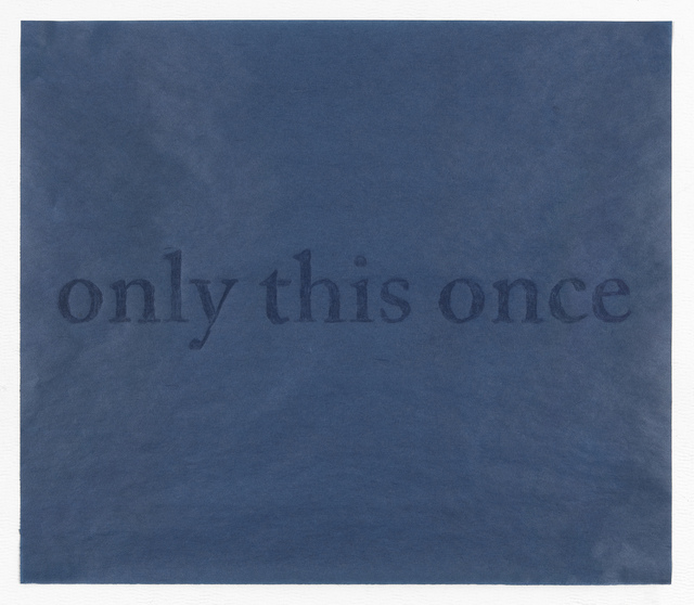 , 'only this once,' 2015, PDX CONTEMPORARY ART