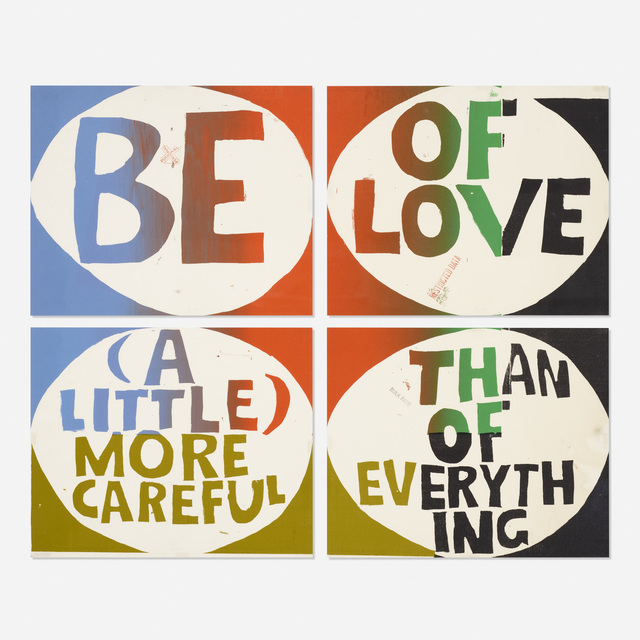 Corita Kent, 'Be of Love (a little) More Careful Than of Everything (four works)', 1967, Wright
