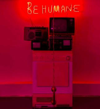 , ''Be Humane' Installation,' 2017, Imitate Modern