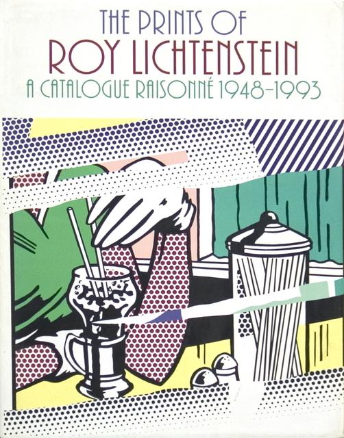 Roy Lichtenstein, 'The Prints of Roy Lichtenstein: a Catalogue Raisonne 1948-1993', 1994, Ephemera or Merchandise, Book, ArtWise