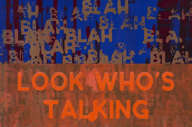 , 'Blah, Blah, Blah / Look Who's Talking ,' 2019, Simon Lee Gallery
