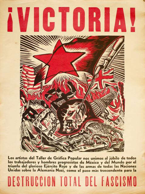 , '¡Victoria! ...Destrucción Total del Fascismo,' 1945, Hecho a Mano
