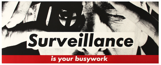, 'Surveillance Is Your Busywork,' ca. 1983, EHC Fine Art