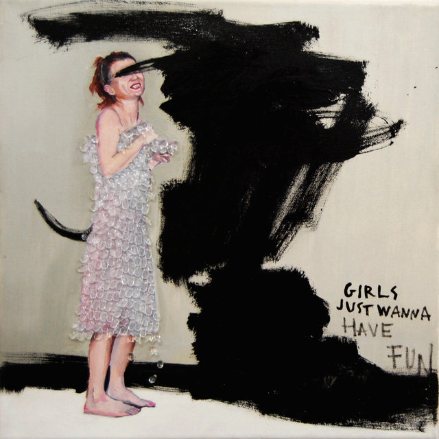 , 'Girls just wanna have fun,' 2011, Galerie Sandhofer
