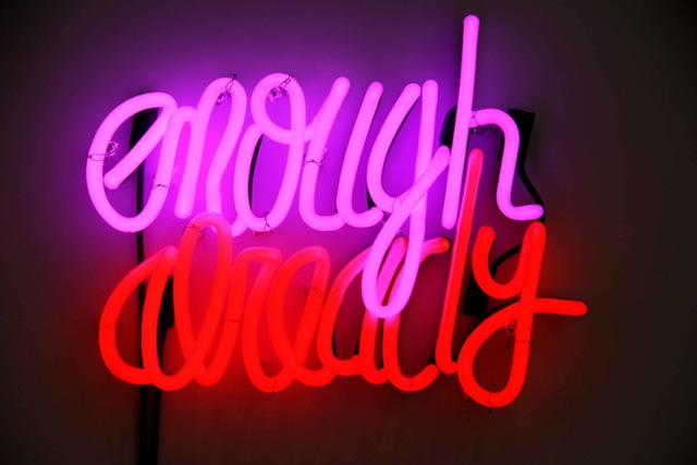 , 'Enough Already,' 2012, Postmasters Gallery