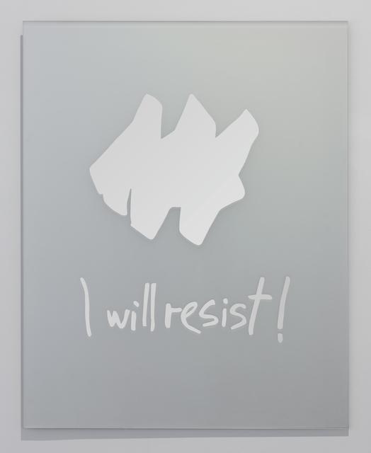 Nasan Tur, 'I will resist', 2017, Dirimart