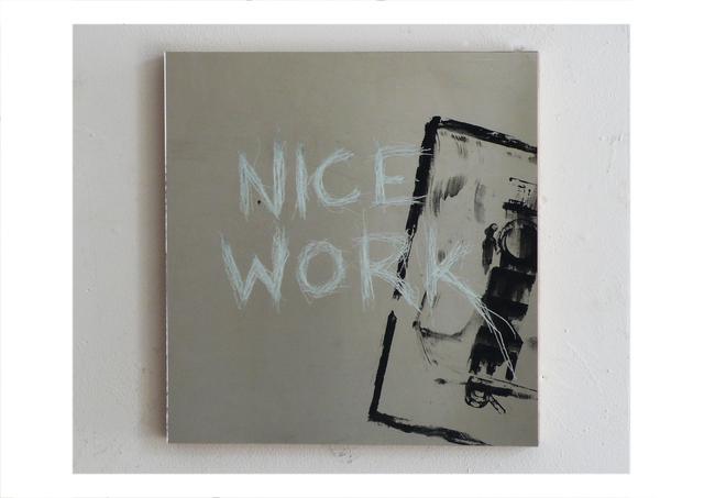 , 'Nice work,' 2016, Anna Laudel