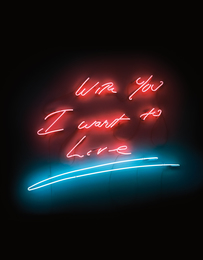 Tracey Emin, 'With You I Want To Live,' 2007, Phillips: New Now (February 2017)