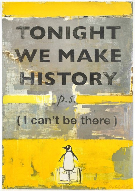 , 'Tonight We Make History (P.S. I Can't Be There) - Small,' 2018, Hang-Up Gallery