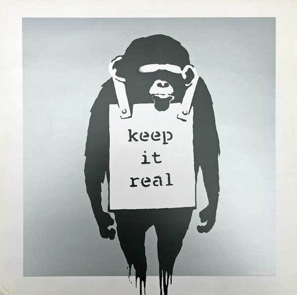 Banksy, 'Keep It Real', 2008, AYNAC Gallery