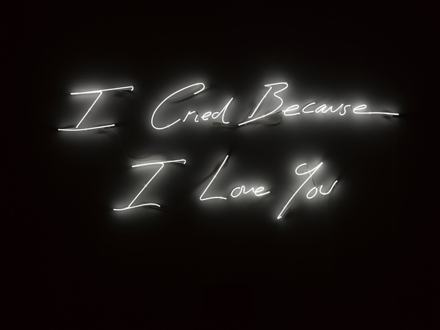 Tracey Emin, 'I Cried Because I Love You', 2016, White Cube