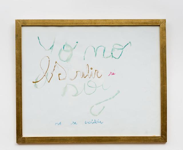 , 'No se escribir,' 2010, Aldo de Sousa Gallery