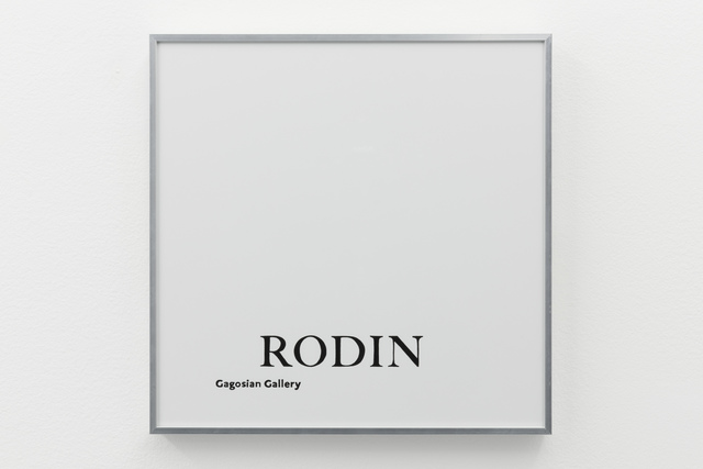 , 'It Don't Mean a Thing (If it Ain't Got That Swing) / Rodin- Gagosian Gallery (Artforum),' 2017, the Goma