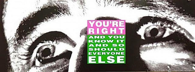 , 'You're Right (And You Know it and So Should Everyone Else),' 2010, EHC Fine Art