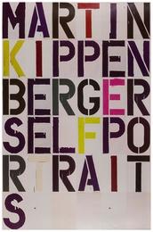 Martin Kippenberger Self-Portraits
