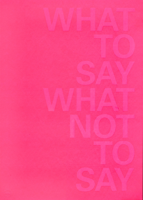 Maurizio Nannucci, 'What to say what not to say', 2018, Treccani Arte