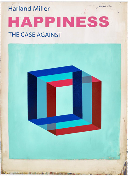 Harland Miller, 'HAPPINESS: THE CASE AGAINST', 2017, Manifold Editions